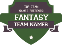 Fantasy Team Names